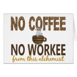 No Coffee No Workee Alchemist Cards