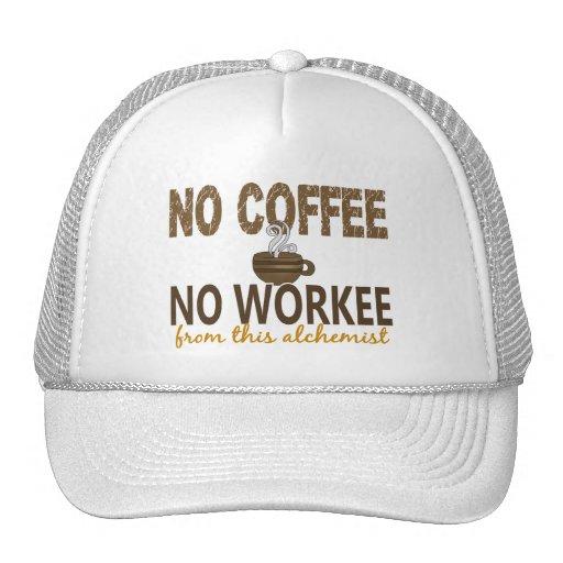 No Coffee No Workee Alchemist Hat