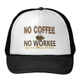 No Coffee No Workee Baker Trucker Hat