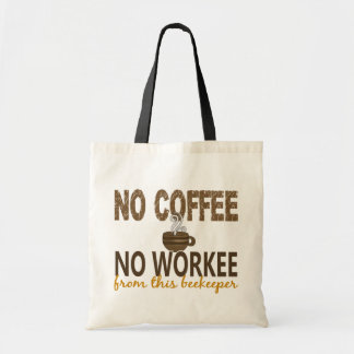 No Coffee No Workee Beekeeper Canvas Bags