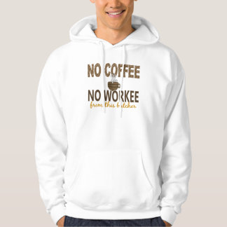 No Coffee No Workee Butcher Hoody