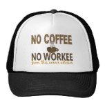 No Coffee No Workee Career Advisor Trucker Hat