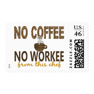 No Coffee No Workee Chef Stamp
