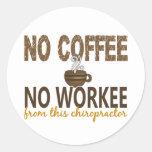 No Coffee No Workee Chiropractor Sticker