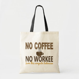 No Coffee No Workee Computer Technician Canvas Bags