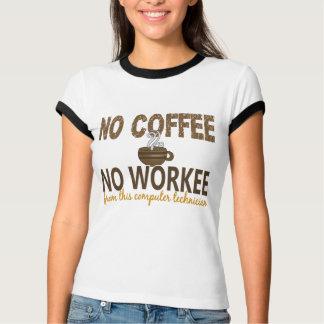 No Coffee No Workee Computer Technician T-Shirt