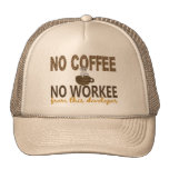 No Coffee No Workee Developer Trucker Hat