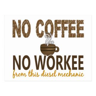 No Coffee No Workee Diesel Mechanic Postcard