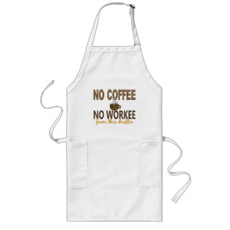 No Coffee No Workee Drafter Long Apron
