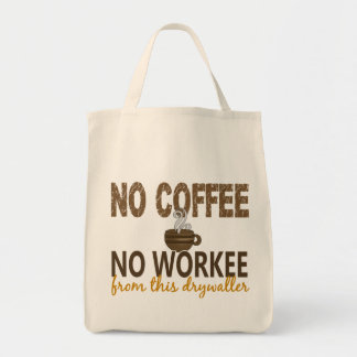 No Coffee No Workee Drywaller Canvas Bags