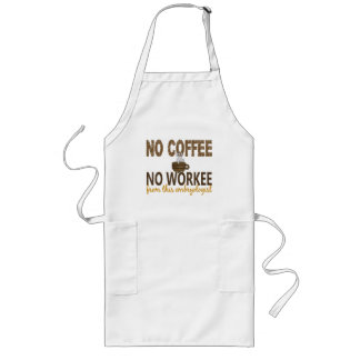 No Coffee No Workee Embryologist Long Apron
