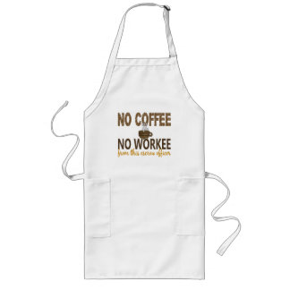 No Coffee No Workee Escrow Officer Long Apron