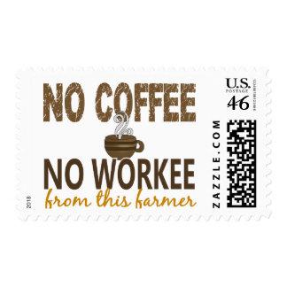 No Coffee No Workee Farmer Stamp
