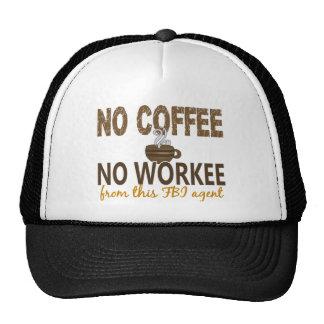 No Coffee No Workee FBI Agent Hats