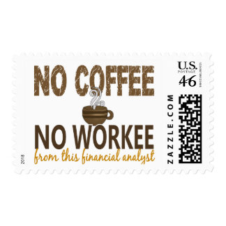 No Coffee No Workee Financial Analyst Stamps