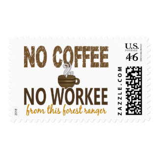No Coffee No Workee Forest Ranger Stamps