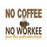 No Coffee No Workee Gastroenterologist Postcard
