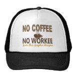 No Coffee No Workee Graphic Designer Trucker Hats