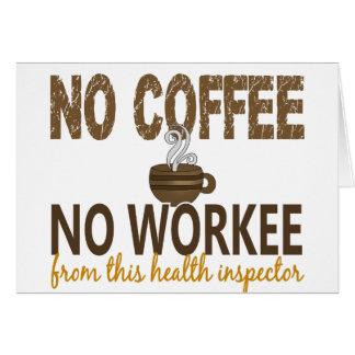 No Coffee No Workee Health Inspector Card