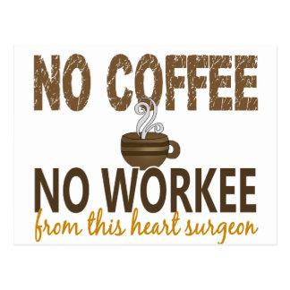 No Coffee No Workee Heart Surgeon Postcards