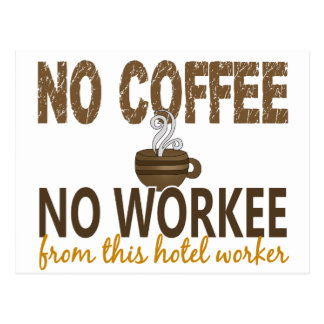 No Coffee No Workee Hotel Worker Postcards