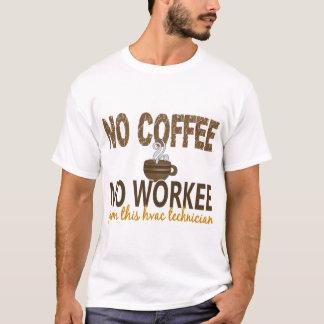 No Coffee No Workee HVAC Technician T-Shirt