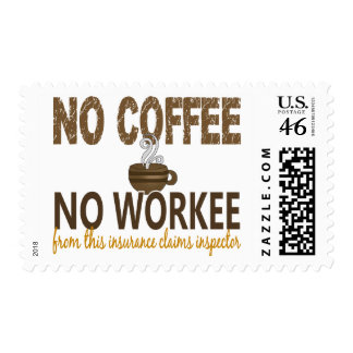 No Coffee No Workee Insurance Claims Inspector Postage Stamps