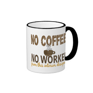 No Coffee No Workee Interior Designer Mug