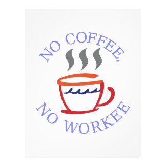 No Coffee No Workee Letterhead