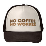 No Coffee No Workee Mesh Hat