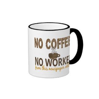 No Coffee No Workee Newspaper Editor Ringer Coffee Mug