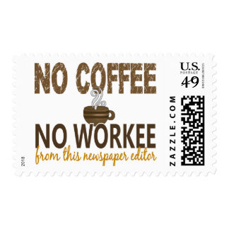 No Coffee No Workee Newspaper Editor Stamps
