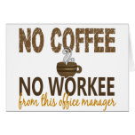 No Coffee No Workee Office Manager Card