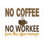 No Coffee No Workee Office Manager Post Card