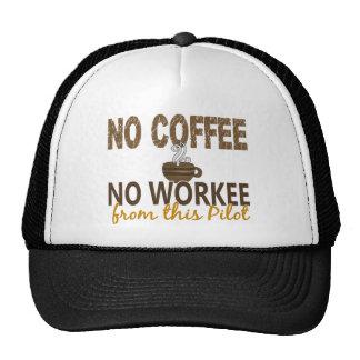 No Coffee No Workee Pilot Hat