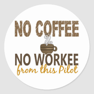 No Coffee No Workee Pilot Stickers