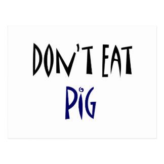 No coma el cerdo tarjetas postales
