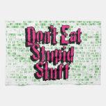 No coma la materia estúpida en rosa y verde toalla