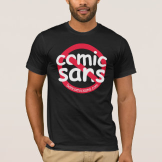 No Comic Sans Dark Shirt