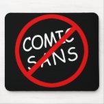 No Comic Sans Mouse Pad