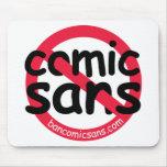 No Comic Sans Mousepad