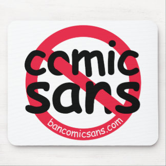 No Comic Sans Mousepad