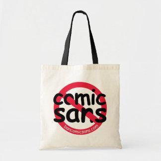 No Comic Sans Tote