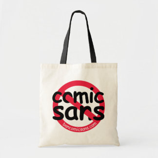 No Comic Sans Tote Canvas Bags