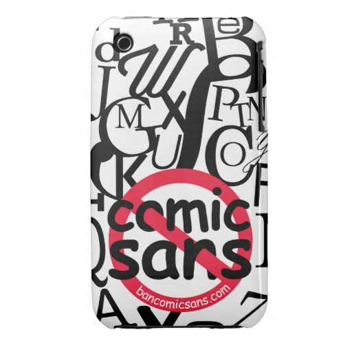 No Comic Sans Typography iPhone 3 Cases