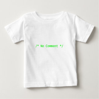No Comment Baby T-Shirt