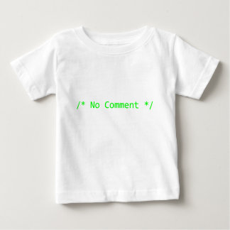 /* NO COMMENT */ BABY T-Shirt