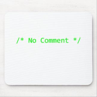 No Comment Mouse Pads