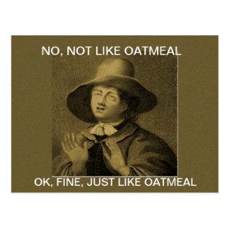 NO COMO LA HARINA DE AVENA - meme del Quaker Tarjeta Postal