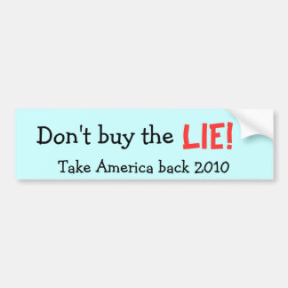 ¡No compre la MENTIRA! Retire América 2010 Pegatina Para Auto